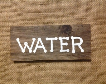 Water Reclaimed Wood Sign