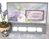 Mother's Day Greeting Card, paper handmade greeting card, Mother's Day Card My Mother My Friend, tea light candle card