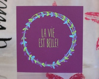 "Folded Card calligraphed ""La vie est belle !"" or custom text"