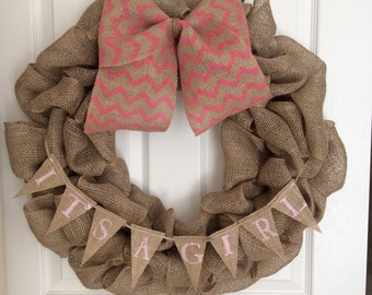 Its a Girl Baby Announcement Burlap Wreath with Banner