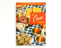 The Cheese Cookbook  - Culinary Institute - 1956