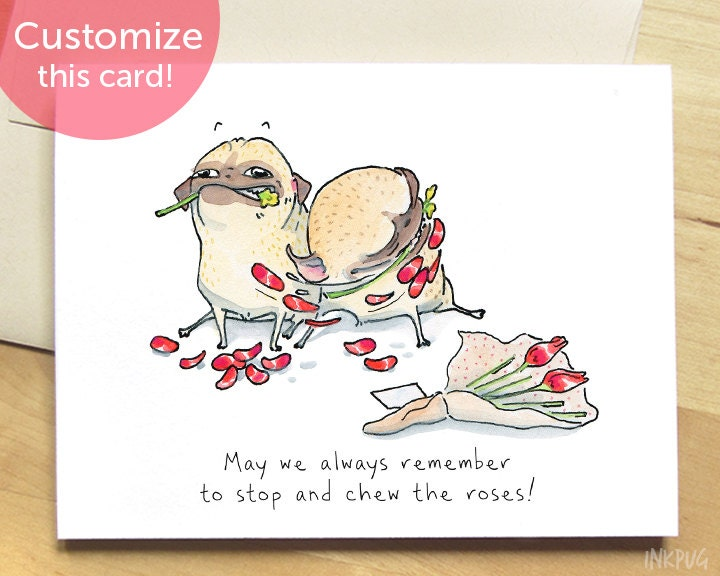 Stop and Chew the Roses Funny Pug Valentines Day Card – Pug Valentine Cards