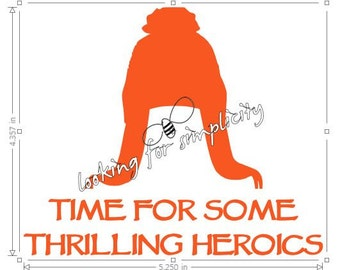 """Jayne Hat w """"Time For Some Thrilling Heroics"""" Quote  -  Firefly/Serenity  Decal /Sticker for windshield, laptop or any non painted surface"""