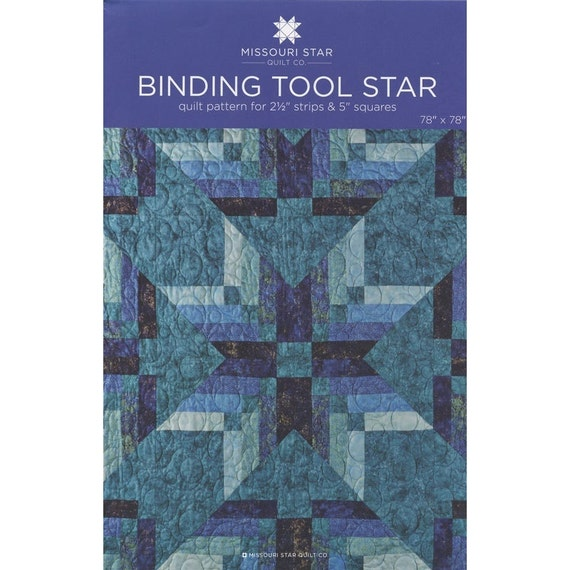 Binding Tool Star Quilt Pattern By The Missouri Star Quilt