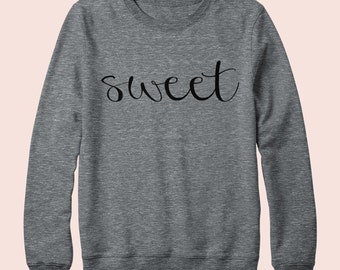 Sweet - Sweatshirt, Crew Neck, Graphic