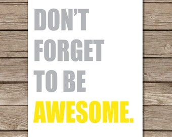 Don't Forget to Be Awesome Yellow Wall Art, Children's Room Wall Decor