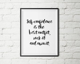 """Printable Quote """"Self-confidence is the best outfit rock it and own it"""" Wall Quotes Home Decor Office Decor Quote Poster Inspirational Quote"""
