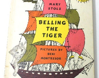1961 children's book: Belling the Tiger by Mary Stolz. Vintage book, book, fiction, children's literature, picture book