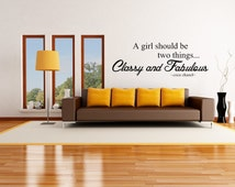 A Girl Should Be Two Things... Classy and Fabulous - Coco Chanel Quote Wall Decal