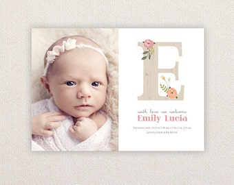 Girls Photo Birth Announcement. Floral Letter. I Customize, You Print.