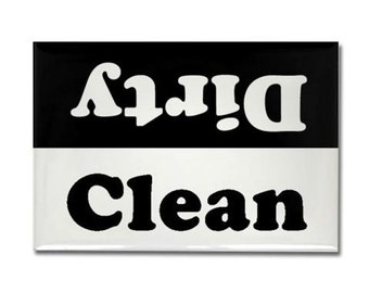 Clean or Dirty Rectangular Dishwasher Magnet - Black and White