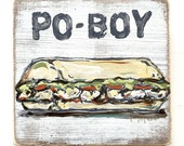 Po-Boy: Wood Sign, New Orleans Food Art, New Orleans Gift, Louisiana Decor, Shrimp Po-Boy, Festival Food, Comfort Food