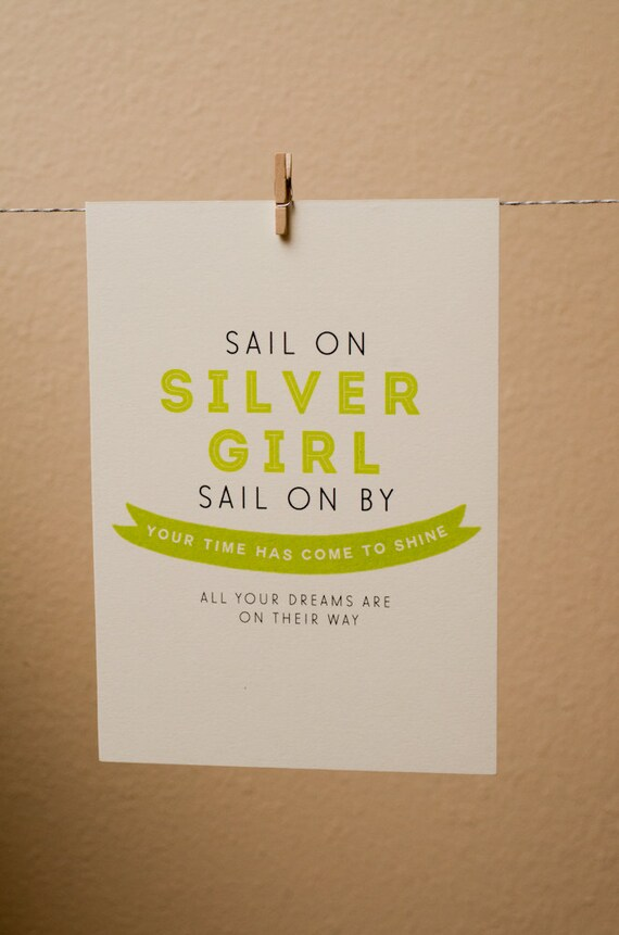 Sail On, Silver Girl print