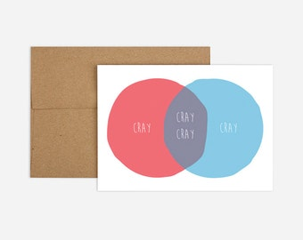 Cray Cray Venn Diagram Greeting Card