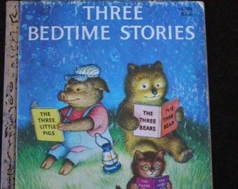 "A Little Golden Book 1958 First Edition ""Three Bedtime Stories"" pictures by Garth Williams"