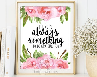 Be grateful print Inspirational quotes nursery decor Positive Art Quote Print wall decor Kids Wall Art Motivational quote art  ID180-2
