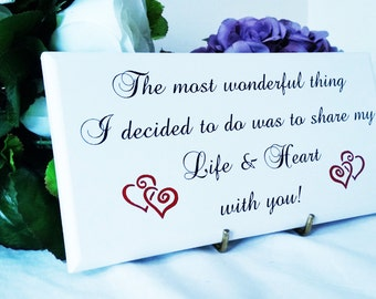 Wooden Sign, Romantic Quote Sign, Anniversary Gift, Engagement Gift, Shabby Chic Sign,Wife Gift, Husband Gift, Love Sign Decor, 254
