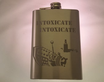Doctor Who Dalek Inspired Intoxicate Drunk Dalek Etched Flask  Etched Stainless Steel 8oz Flask Whovian Etched Flask Fandom Etched Flask