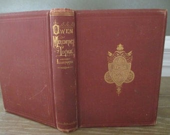 Owen Meredith's Lucile ~ Illustrated ~ Antique Book 1875