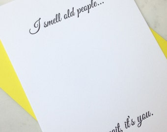 Funny Birthday. I Smell Old People Letterpress Card