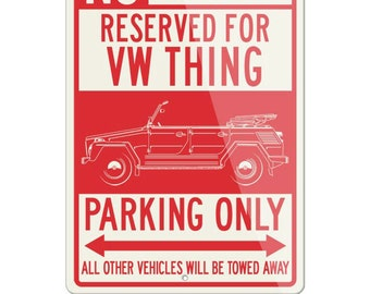 No Parking Sign Reserved for Volkswagen The Thing Type 181 Only - Large (12x18) & Small (8x12) Aluminum Sign - VW German Classic Car Gift