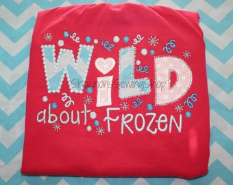 Wild about Frozen Shirt