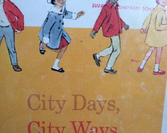 "Vintage Reader, California State Series, ""City Days, City Ways"".  1969 Harper & Row."