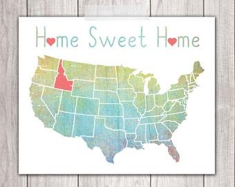 75% OFF SALE - Home Sweet Home - 8x10 Idaho Print, Art Print, Home Decor, Printable Home Decor, Idaho Printable, Printable Art