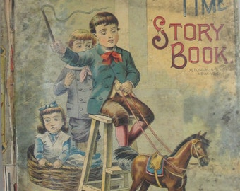 Good Time Story Book, McLoughlin Brothers, 1890's, Vintage Children's Book