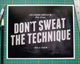 90s Hip Hop Art, Song Lyric Art, Don't Sweat the Technique, Eric B and Rakim, Black White Rap Lyrics Poster, Quote Typography Wall Art Music