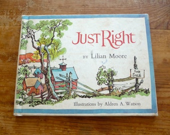 Vintage Children's Book - Just Right by Lilian Moore