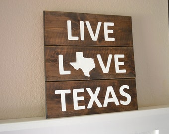 Live Love Texas Wood Sign