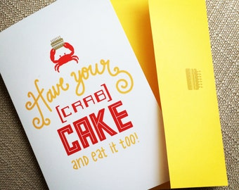 "Have your Crabcake Birthday Card - Maryland Crabs - 4"" x 6"" - Card with Envelope"