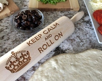 Custom Rolling Pin - Keep Calm And Roll On