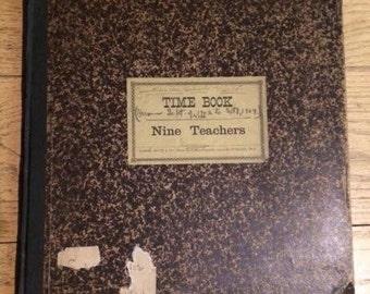 Antique 1900's Time Book for Nine Teachers