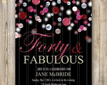 FORTY and FABULOUS BIRTHDAY Invitation, 40th Birthday Invite, Glitter Birthday, Fabulous at 40, Fifty and Fabulous, Women, Pink and Red