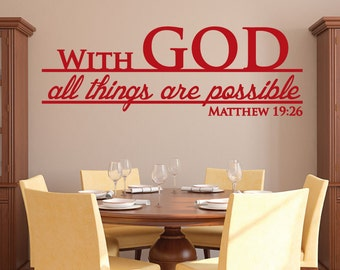 With God All Things Are Possible Decal - 0070 - Scripture Wall Decal Quote, bible verse decal, cross decal, christian wall decal