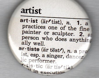 Artist definition dictionary page.  1.5-inch button pin or magnet.