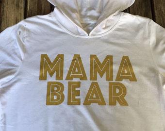 Mama bear. Mama bear hoodie. Mama bear sweatshirt. Mama bear Tshirt. Mama bear shirt. Made by ThinkElite1.
