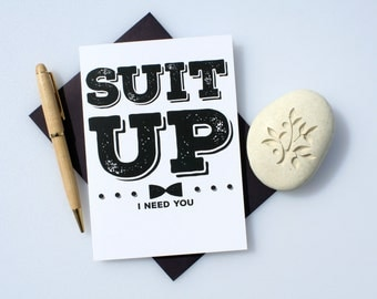 Will You Be My, Funny Groomsman, Funny Best Man, Best Man Card, Groomsman Card, Wedding Card, Groomsman, Best Man, Greeting Card, Suit Up