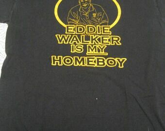 Eddie Walker Vintage t-shirt homeboy