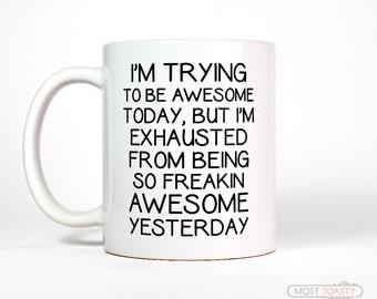 Awesome Mug | Funny Coffee Mug | Large Mug | Funny Coworker Gift Mug | College Student Gift