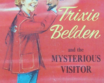 Trixie Belden and the Mysterious Visitor - Deluxe Edition (4th) - Youth Reading Book Series