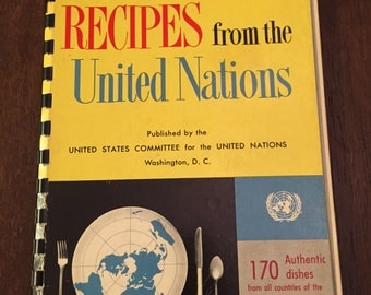 Favorite Recipes from the United Nations, vintage cookbook