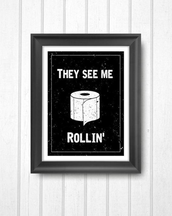 They See Me Rollin 39 Digital Printable Art By Sticktreeprints