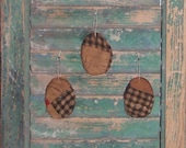 3 Rustic Egg Ornaments, Backyard Chickens, VERY SMALL Tattered Egg Ornaments, Primitive Easter Eggs, Antique Quilt Eggs, Black Blue Brown