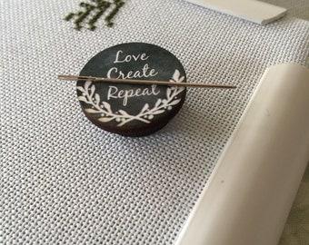 Love Create Repeat chalk art style needleminder magnetized needle minder