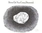 Shine On You Crazy Diamond Ink Drawing Print Geometric Art Illustration Black & White Wall Art Inspirational Motivational Quote Home Decor