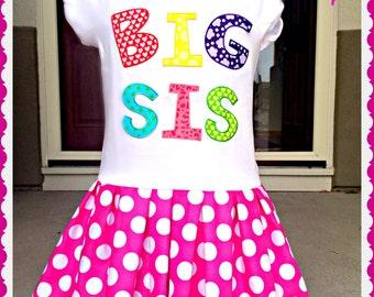 BIG SISTER dress girls big sis dress 2t 3t 4t and 5t 4/5 6/6X 7/8 10/12 and 14/16