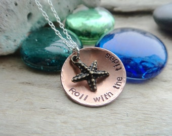 Starfish Copper Inspirational Pendant- Copper Stamped Necklace- Roll With The Tides Beach Starfish Necklace
